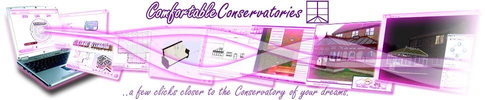 Comfortable Conservatories. Window industry Conservatory software including sunrooms & over 270 roof types!