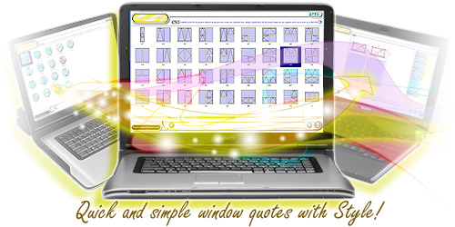 Comfortable Style on a windows based laptop showing quick and simple window pricing and quoting.